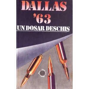DALLAS '63 UN DOSAR DESCHIS