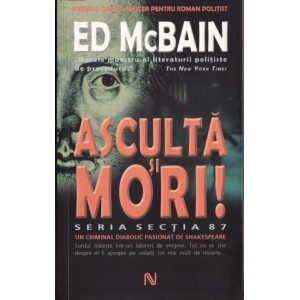 ASCULTA SI MORI de ED MCBAIN