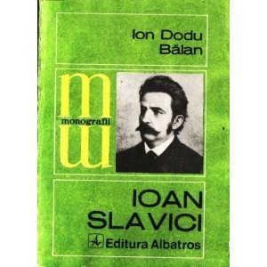 IOAN SLAVICI de ION DODU BALAN