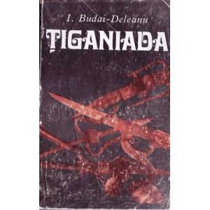 TIGANIADA de I. BUDAI-DELEANU