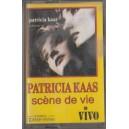 CASETA AUDIO - PATRICIA KAAS SCENE DE VIE