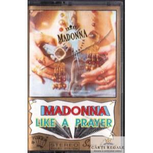 CASETA AUDIO - MADONNA LIKE A PRAYER