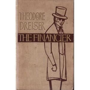 THE FINANCIER de THEODORE DREISER