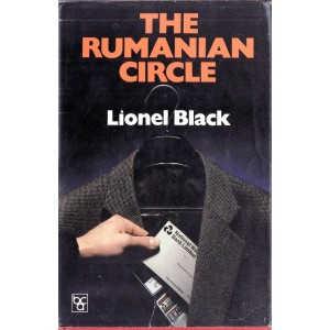 THE RUMANIAN CIRCLE de LIONEL BLACK