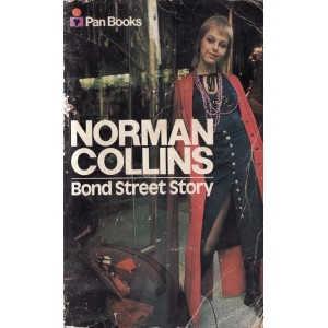 BOND STREET STORY de NORMAN COLLINS