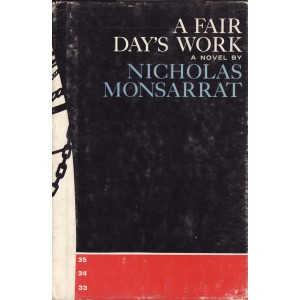 A FAIR DAY'S WORK de NICHOLAS  MONSARRAT