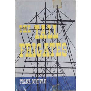 THE TALL FRIGATES de FRANK DONOVAN