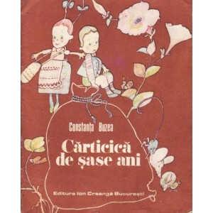 CARTICICA DE SASE ANI de CONSTANTA BUZEA (1988)