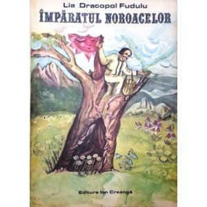 IMPARATUL NOROACELOR de LIA DRACOPOL FUDULU