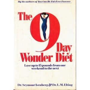 THE 9 DAY WONDER DIET de DR. SEYMOUR ISENBERG (IN LIMBA ENGLEZA)