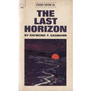 THE LAST HORIZON de RAYMOND F. DASMANN