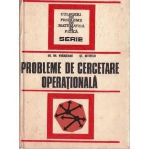 PROBLEME DE CERCETARE OPERATIONALA de GH. VRANCEANU