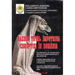 RAZBOI IMPOTRIVA CORUPTIEI IN ROMANIA TOTAL