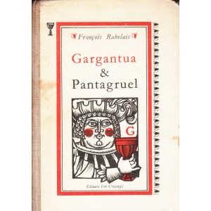 GARGANTUA SI PANTAGRUEL de FRANCOIS RABELAIS
