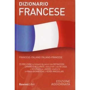 DIZIONARIO FRANCESE - DICTIONAR BILING FRANCEZ-ITALIAN ITALIAN-FRANCEZ 23000 CUVINTE