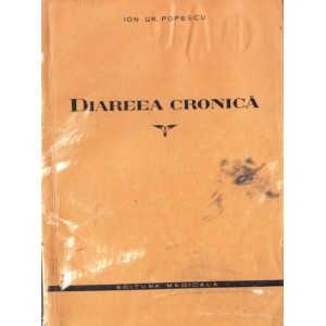 DIAREEA CRONICA de ION GR. POPESCU