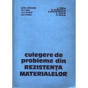 CULEGERE DE PROBLEME DE REZISTENTA MATERIALELOR de GH. BUZDUGAN (1979)