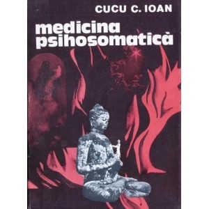 MEDICINA PSIHOSOMATICA de CUCU C. IOAN