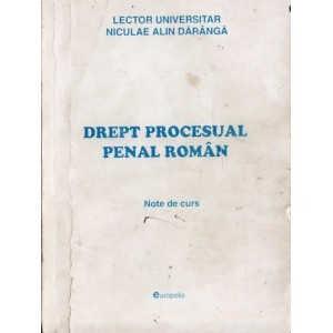 DREPT PROCESUAL PENAL ROMAN. NOTE DE CURS de NICULAE ALIN DARANGA