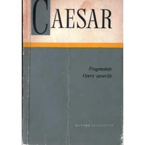 FRAGMENTE. OPERA APOCRIFA de CAESAR