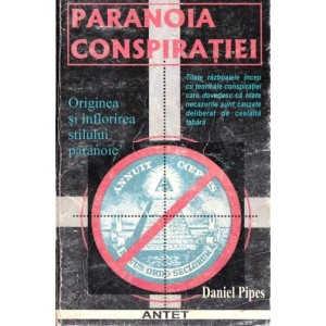 PARANOIA CONSPIRATIEI de DANIEL PIPES