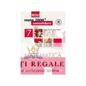 MATEMATICA. ALGEBRA SI GEOMETRIE CLASA  A VII A PARTEA I MATE 2000+ de ANTON NEGRILA