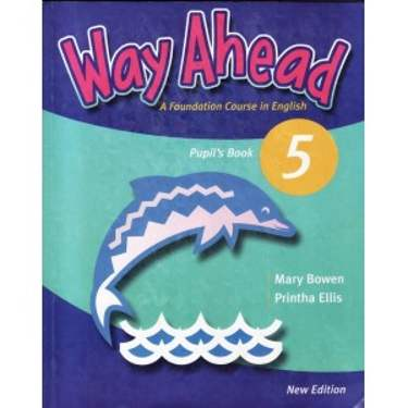 WAY AHEAD 5. PUPIL'S BOOK de MARY BOWEN