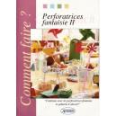 PERFORATRICES FANTAISIE II (IN LIMBA FRANCEZA)