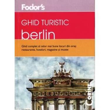 GHID TURISTIC FODOR'S – BERLIN