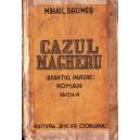 CAZUL MAGHERU (SFANTUL PARERE) de MIHAIL DRUMES