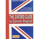 THE OXFORD GUIDE TO CORRECT ENGLISH de E.S.C. WEINER si ANDREW DELAHUNTY