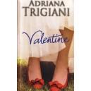 VALENTINE de ADRIANA TRIGIANI
