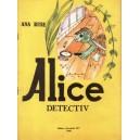 ALICE DETECTIV de ANA RUSE
