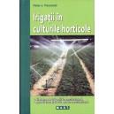 IRIGATII IN CULTURILE HORTICOLE de PETER-L. PASCHOLD