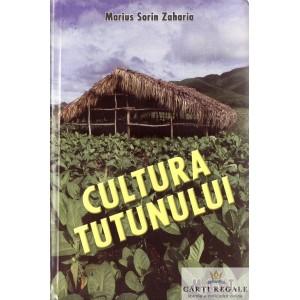 CULTURA TUTUNULUI de MARIUS SORIN ZAHARIA