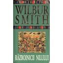 RAZBOINICII NILULUI de WILBUR SMITH