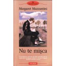 NU TE MISCA de MARGARET MAZZANTINI