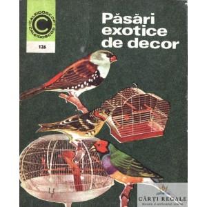 PASARI EXOTICE DE DECOR de STEFAN DELEANU