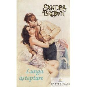 LUNGA ASTEPTARE de SANDRA BROWN