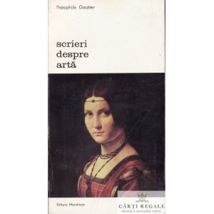 SCRIERI DESPRE ARTA de THEOPHILE GAUTIER