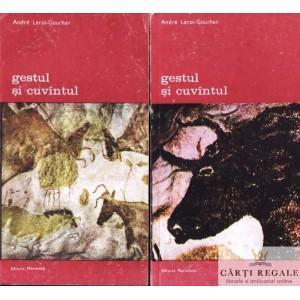 GESTUL SI CUVANTUL de ANDRE LEROI-GOURHAN 2 VOLUME