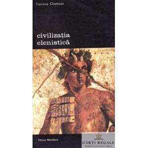 CIVILIZATIA ELENISTICA de FRANCOIS CHAMOUX VOLUMUL 2