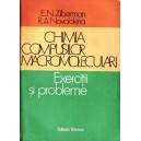 CHIMIA COMPUSILOR MACROMOLECULARI. EXERCITII SI PROBLEME de E.N. ZIBERMAN