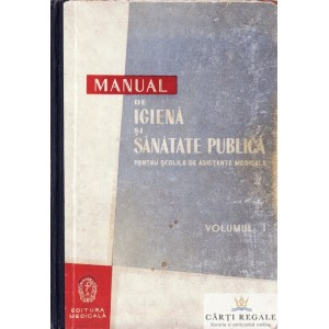 MANUAL DE IGIENA SI SANATATE PUBLICA de L. GROM VOLUMUL 1