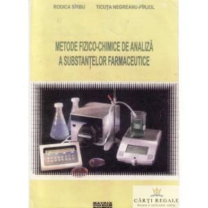 METODE FIZICO-CHIMICE DE ANALIZA A SUBSTANTELOR FARMACEUTICE de RODICA SIRBU