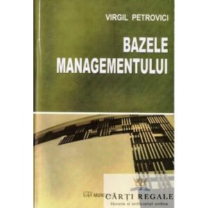 BAZELE MANAGEMENTULUI de VIRGIL PETROVICI