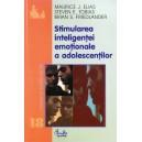 STIMULAREA INTELIGENTEI EMOTIONALE A ADOLESCENTILOR de MAURICE J. ELIAS