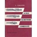 SCULE ASCHIETOARE COMBINATE de L. SAUER