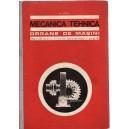 MECANICA TEHNICA. ORGANE DE MASINI de N. STERE