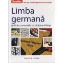 LIMBA GERMANA. GHID DE CONVERSATIE CU DICTIONAR BILINGV